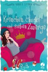 Cover-Bild Krönchen, Chucks und sieben Zwerge