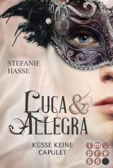 Cover-Bild Küsse keine Capulet (Luca & Allegra 2)