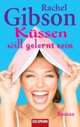 Cover-Bild Küssen will gelernt sein