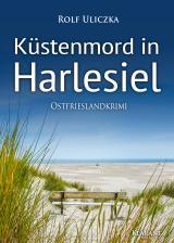 Cover-Bild Küstenmord in Harlesiel. Ostfrieslandkrimi