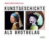 Cover-Bild Kunstgeschichte als Brotbelag