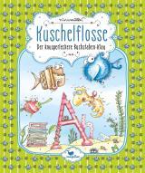 Cover-Bild Kuschelflosse - Der knusperleckere Buchstaben-Klau - Band 5
