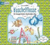 Cover-Bild Kuschelflosse – Der knusperleckere Buchstabenklau