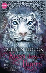 Cover-Bild Kuss des Tigers - Eine unsterbliche Liebe