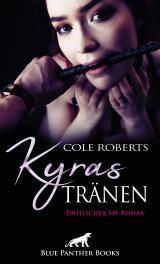 Cover-Bild Kyras Tränen   Erotischer SM-Roman