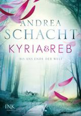Cover-Bild Kyria & Reb - Bis ans Ende der Welt