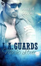 Cover-Bild L. A. Guards - Macho Lover