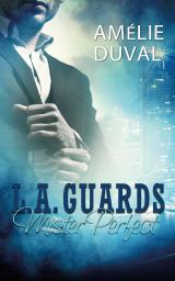 Cover-Bild L. A. Guards - Mister Perfect