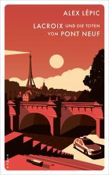 Cover-Bild Lacroix und die Toten vom Pont Neuf