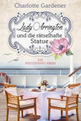 Cover-Bild Lady Arrington und die rätselhafte Statue