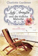 Cover-Bild Lady Arrington und die tödliche Melodie