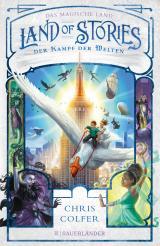 Cover-Bild Land of Stories: Das magische Land 6 – Der Kampf der Welten