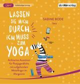 Cover-Bild Lassen Sie mich durch, ich muss zum Yoga