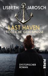 Cover-Bild Last Haven – Tödliche Geheimnisse
