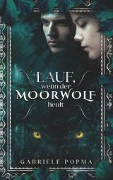 Cover-Bild Lauf, wenn der Moorwolf heult