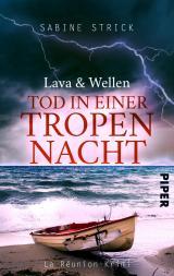 Cover-Bild Lava und Wellen: Tod in einer Tropennacht