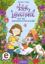 Cover-Bild Lea Lavendel und das Gänseblümchenwunder (Lea Lavendel 1)