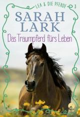 Cover-Bild Lea und die Pferde - Das Traumpferd fürs Leben