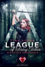 Cover-Bild League of Fairy Tales. Die letzte Erzählerin