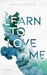 Cover-Bild LEARN TO LOVE ME