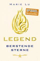 Cover-Bild Legend (Band 3) - Berstende Sterne