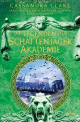 Cover-Bild Legenden der Schattenjäger-Akademie
