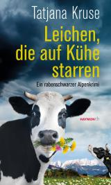 Cover-Bild Leichen, die auf Kühe starren