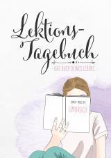 Cover-Bild Lektionstagebuch - Buch deines Lebens