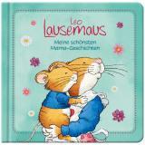 Cover-Bild Leo Lausemaus - Meine schönsten Mama-Geschichten