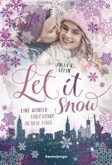 Cover-Bild Let It Snow. Eine Winter-Lovestory in New York