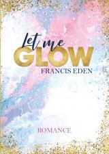 Cover-Bild Let me Glow