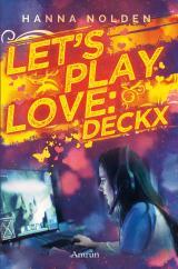 Cover-Bild Let´s play love: Deckx