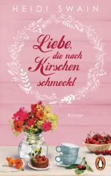 Cover-Bild Liebe, die nach Kirschen schmeckt