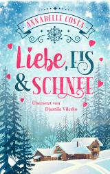 Cover-Bild Liebe, Eis und Schnee