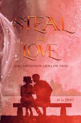 Cover-Bild Liebe Grenzenlos / Steal my Love