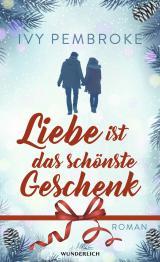 Cover-Bild Liebe ist das schönste Geschenk