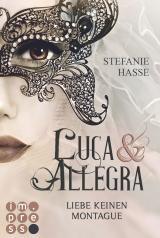 Cover-Bild Liebe keinen Montague (Luca & Allegra 1)