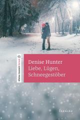 Cover-Bild Liebe, Lügen, Schneegestöber