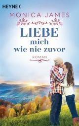 Cover-Bild Liebe mich wie nie zuvor