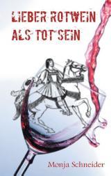 Cover-Bild Lieber Rotwein als tot sein