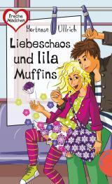 Cover-Bild Liebeschaos und lila Muffins
