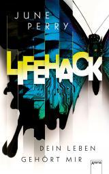 Cover-Bild LifeHack. Dein Leben gehört mir