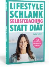 Cover-Bild Lifestyle Schlank! Selbstcoaching statt Diät mit Coaching- und Audioübungen.