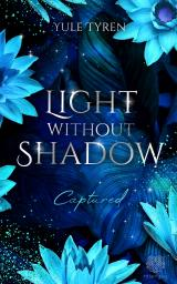 Cover-Bild Light Without Shadow - Captured (Dark New Adult)