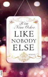 Cover-Bild Like Nobody Else