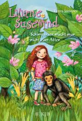 Cover-Bild Liliane Susewind – Schimpansen macht man nicht zum Affen