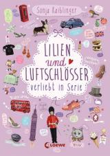 Cover-Bild Lilien und Luftschlösser – Verliebt in Serie