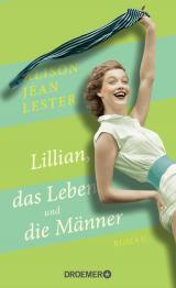 Cover-Bild Lillian, das Leben und die Männer