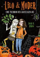 Cover-Bild Lilo & Moder - Eine Freundin der gruseligen Art