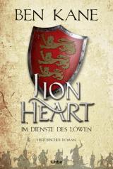 Cover-Bild Lionheart - Im Dienste des Löwen